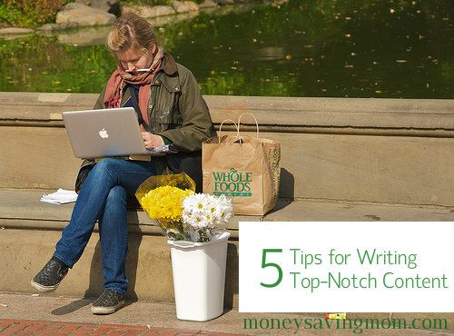 5 Tips for Writing Top-Notch Content