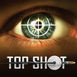 History channel's TOP SHOT (TV series 2010) ... I love the competition on this show