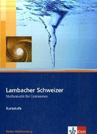 EBook: Lambacher Schweizer. 11. und 12. Schuljahr. Schülerbuch Kursstufe und CD-ROM. Baden-Württembe