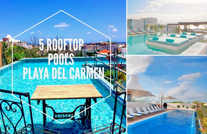 Our favorite Rooftop Pools in Playa Del Carmen for those times you want to skip the beach but still want to catch some sun and be outdoors!