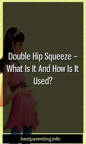 Double Hip Squeeze – What Is It And How Is It Used?