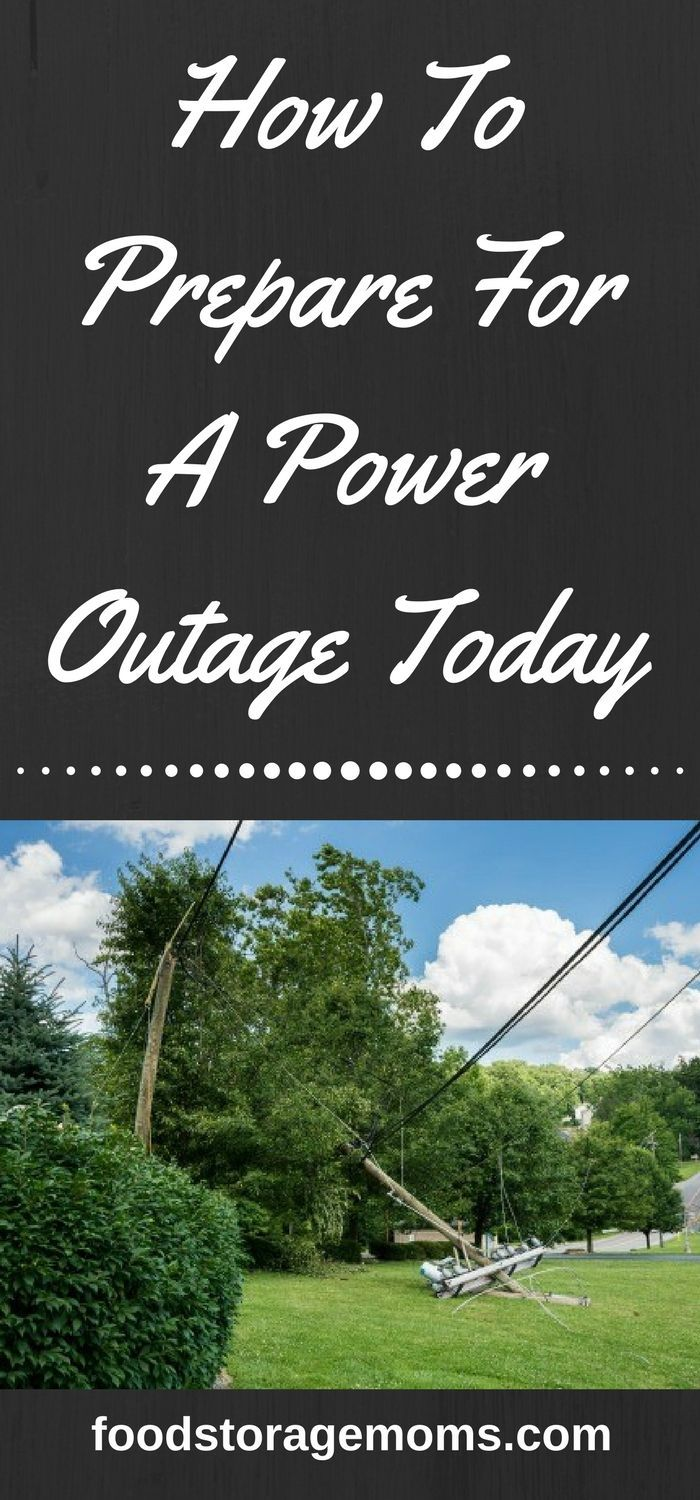 How To Prepare For A Power Outage Today