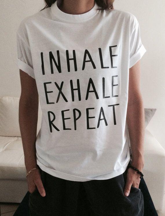 Inhale exhale repeat Tshirt white Fashion funny by Nallashop