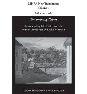 """""""Wilhelm Raabe: The Birdson Papers"""", translated by Michael Ritterson, Ph.D., '62, P'91"""