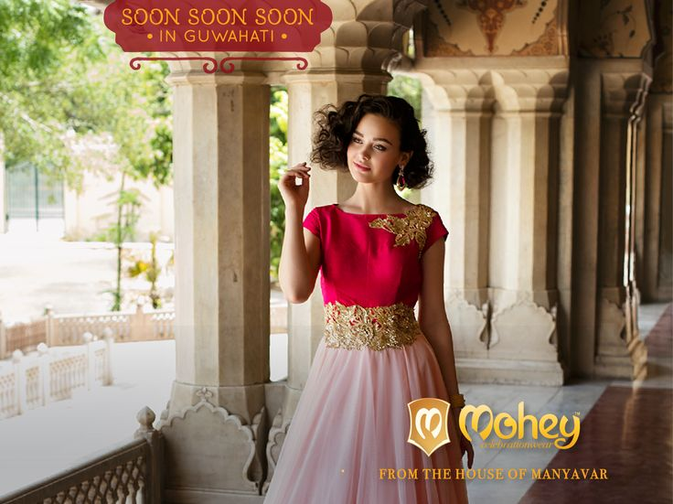 Handcrafted Suits, Sarees, Gowns, Lehengas coming your way #Guwahati. #CelebrationWear for #Women from #Manyavar