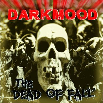 Music | DARKMOOD 'The Dead of Fall' is the 2nd Relase and is a Zombie concept album like 'The Walking Dead'.#darkmood #darkmusic #zombies #TheWalkingDead #horror #johncarpenter #soundtrack #filmmusic #horrormusic #ZombieMusic #scary #scarymusic #musician #composer #filmscore #filmmusic #suspense #tension #edm #electronicmusic #synth #synthmusic #analog #ambient #filmcomposer #bandcamp #cdbaby #radioairplay #spotify #amazon #zombiethemes #darkambient #theDead #zombi #walkingdeadfans…
