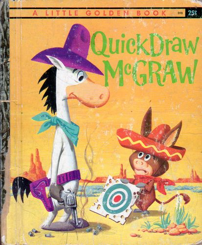 Quick Draw McGraw, Illustrations by Hawley Pratt & Al White, 1960- Cover