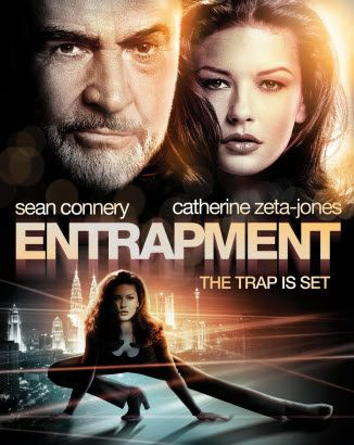 Entrapment. I know the movie is terrible...but I too want Sean Connery to take me to his castle in Scotland and teach me how to be a bad girl.