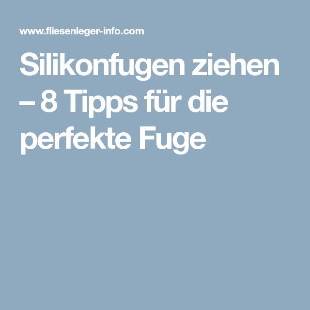 Silikonfugen ziehen \u2013 8 Tipps für die perfekte Fuge Camping