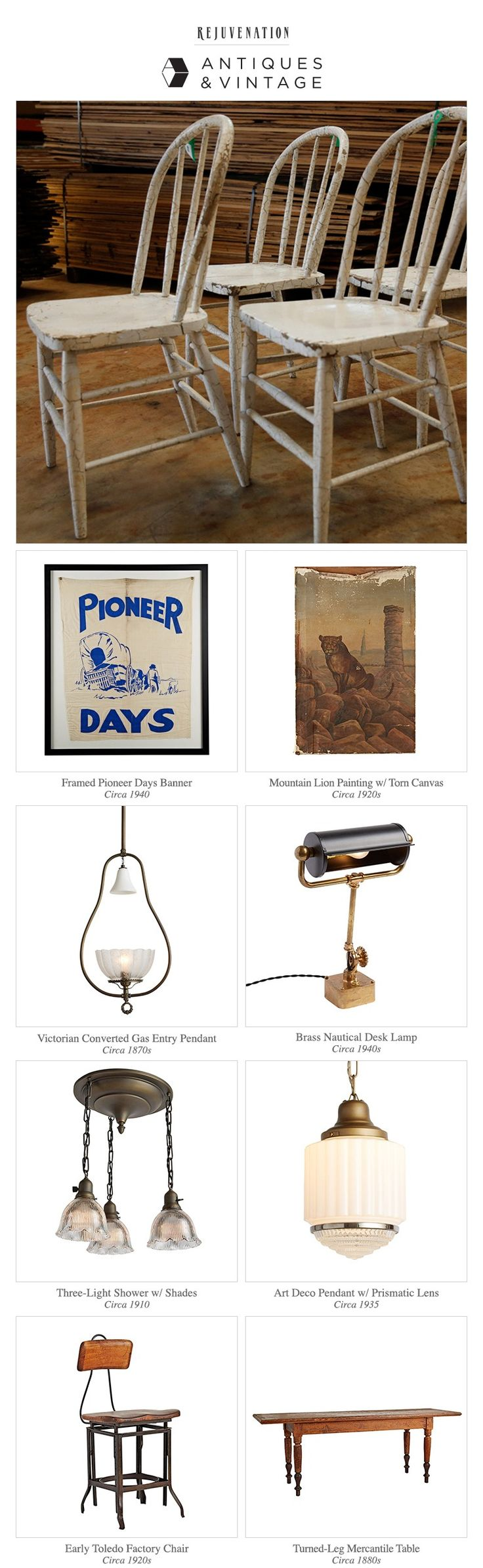 New Arrivals: Dining Chairs, Pioneer Days Banner, Mountain Lion Painting, Victorian Pendant, Nautical Desk Lamp, Shower Light Chandelier, Art Deco Pendant, Toledo Factory Chair, Mercantile Table.