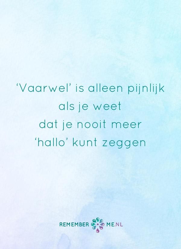 Ooit ontmoeten wij elkaar weer <3 | Een quote over het afscheid, het verdriet en het gemis na de dood van een geliefde. Vind meer inspiratie over de uitvaart en rouwen op http://www.rememberme.nl