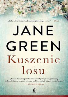 Kuszenie losu - Jane Green  #booksmylove #books #książki #recenzje #review