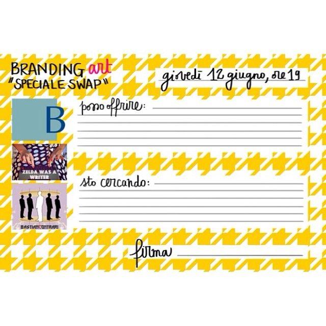 Giovedì 12 giugno alle 19, con #BastianContrari, organizzo uno #swap creativo a casa di #BrandingArt!!! Noi siamo felici e questa è la scheda di partecipazione! Tutto sul blog, oggi! #bugnion #zeldawasawriter #handmade #sharethelove #igersitalia #igersmilano