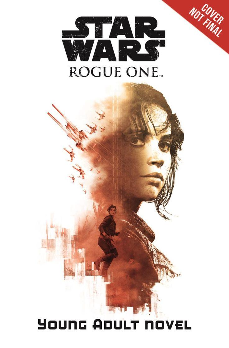 Svelati nuovi libri dedicati a Rogue One: A Star Wars Story!