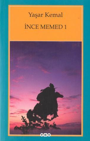 Such a great book...Yaşar Kemal   İnce Memed