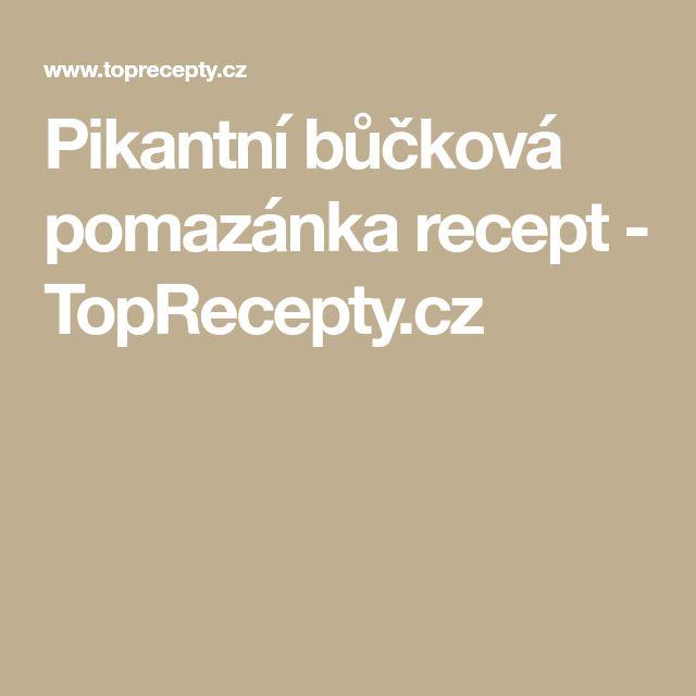 Pikantní bůčková pomazánka recept - TopRecepty.cz
