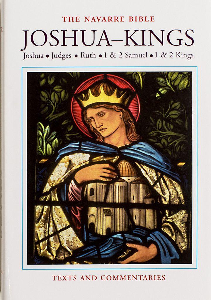 The Navarre Bible - Joshua to Kings