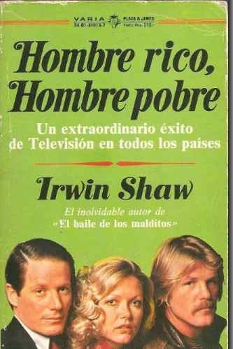 Hombre rico, hombre pobre de Irwing Shaw