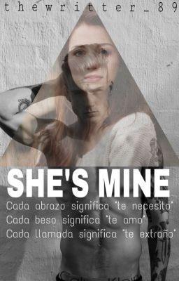 """Recomiendo que leas """"She's Mine."""" en #wattpad #teenfiction http://w.tt/ZolVFb"""