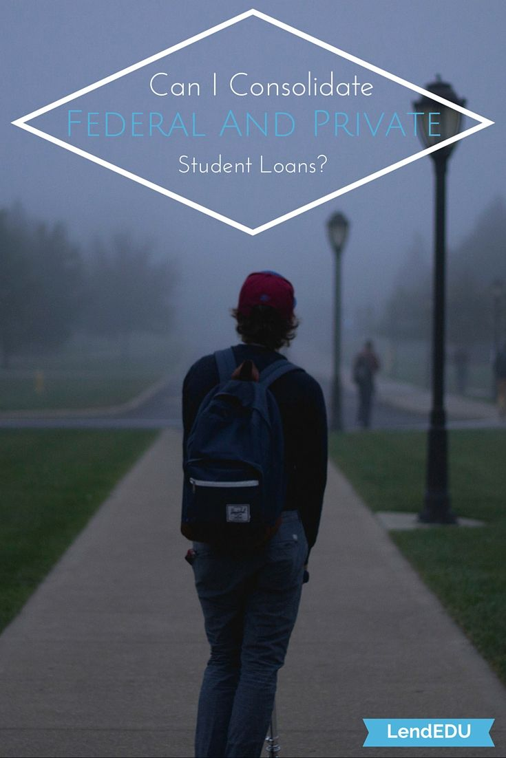 Students face numerous college myths, with one topping the list. This myth declares that you can't consolidate your federal and private student loans. Ever. Although consolidation was not an option for decades, the ability to consolidate is now on the table for college students looking to maximize the financial benefits for both types of student loans.