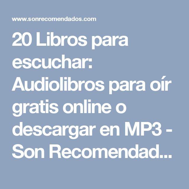 20 Libros para escuchar: Audiolibros para oír gratis online o descargar en MP3 - Son Recomendados