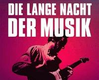Die Lange Nacht der Musik EINE STADT - EINE NACHT - 400 KONZERTE 20 bis 3 Uhr in München