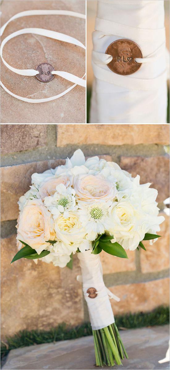 Attach a penny (minted in the year you get married or the year you met) to your bridal bouquet for good luck.