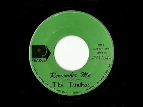 The Trinikas - Remember Me (Pearce)