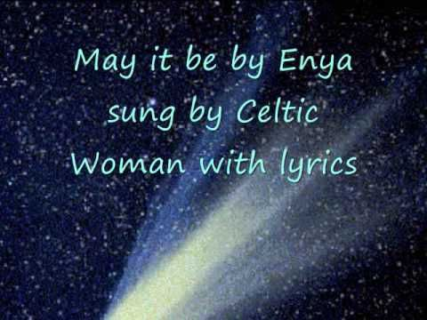 May it be -Celtic Woman with lyrics