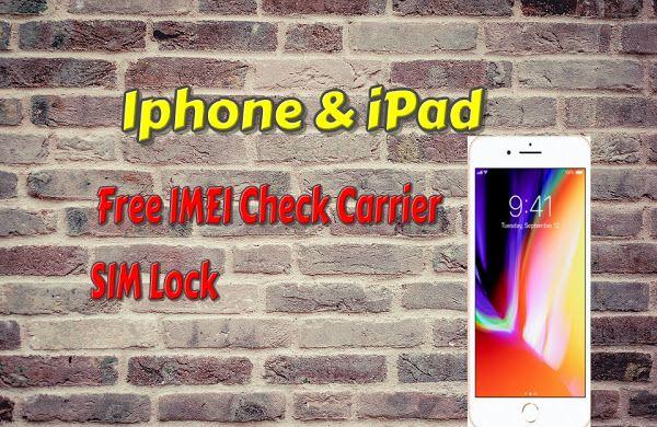 Iphone & iPad Free IMEI Check Carrier SIM Lock 100% Free