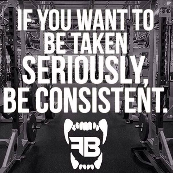 Consistency means a lot...and usually success is the end result!