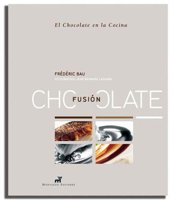 """Frédéric Bau  Fusion Chocolate   Ed. Montagud  El chocolate como auténtico protagonista del plato. No estamos hablando de postres, sino de cocina salada. Ya no es el """"toque"""" para texturizar una salsa, sino el producto en todo su esplendor, la estrella del plato a partir de la que se construye un nuevo mundo de aromas y sabores en su acertado maridaje con carnes, pescados y otros productos. #FredericBau #YannDuytsche #Montagud #LibreriaGastronomica #Chocolate"""
