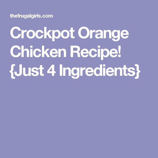 Crockpot Orange Chicken Recipe! {Just 4 Ingredients}