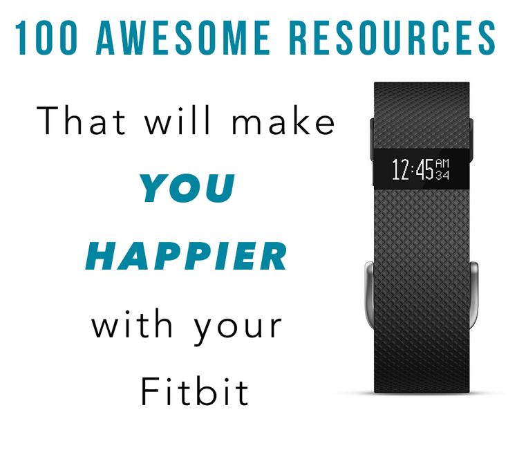Killer list of 100 resources to get the most out of your Fitbit. Please re-pin if this is helpful to you!