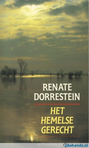 Renate Dorrestein, Het hemelse gerecht