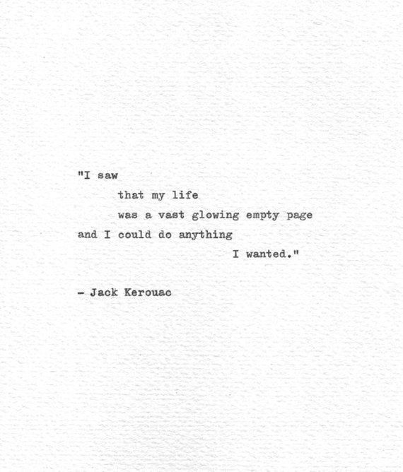 Jack Kerouac Hand Typed Letterpress Print 'I might do something I wished', On The Highway, Classic Typew