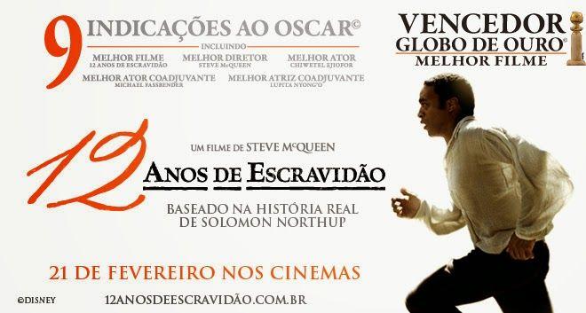 Os Melhores Filmes em Torrent: 12 ANOS DE ESCRAVIDÃO (2014) Blu-Ray 1080p Dublado...