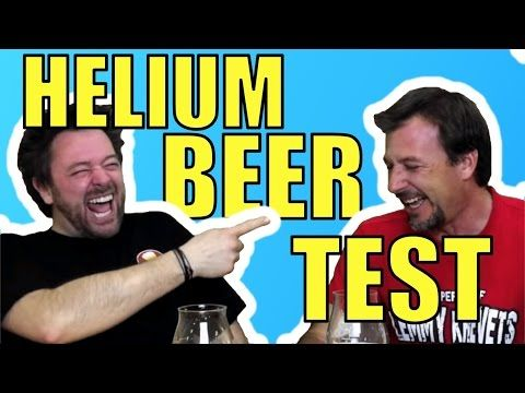 helium infused beer youtube -  Oh Em Gee!!  These guys are giggling like a couple grade school girls!!  LOLOLOL!