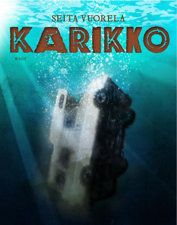 Seita Vuorela: Karikko (Reef) novel, fin    WSOY: 2012