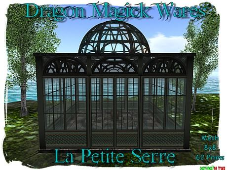 dragon magick wares mesh la petite serre greenhouse second life stuff pinterest magick. Black Bedroom Furniture Sets. Home Design Ideas