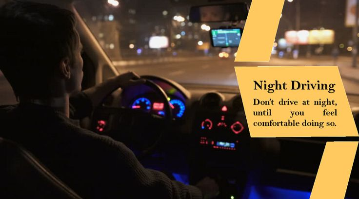 Driving at Night Don't drive at night until you have enough experience and confidence to deal with all the extra challenges that driving in the dark present. #studdedtyres