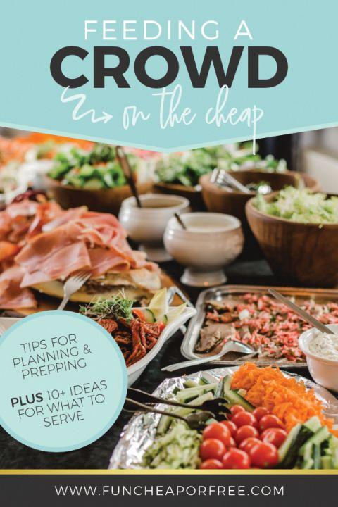 Cheap Party Food Ideas Ideas For Feeding A Crowd Fun