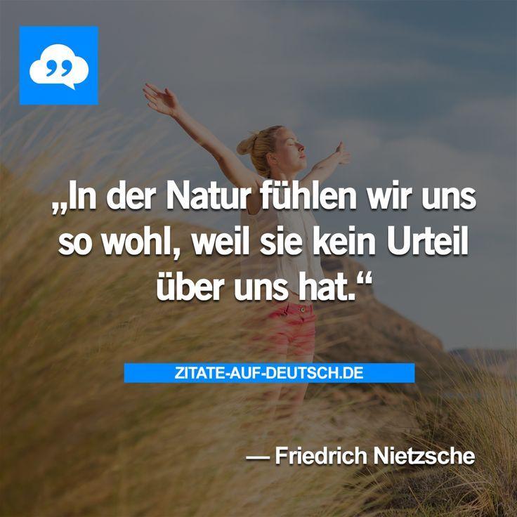 #Natur, #Spruch, #Sprüche, #Urteil, #Zitat, #Zitate, #FriedrichNietzsche