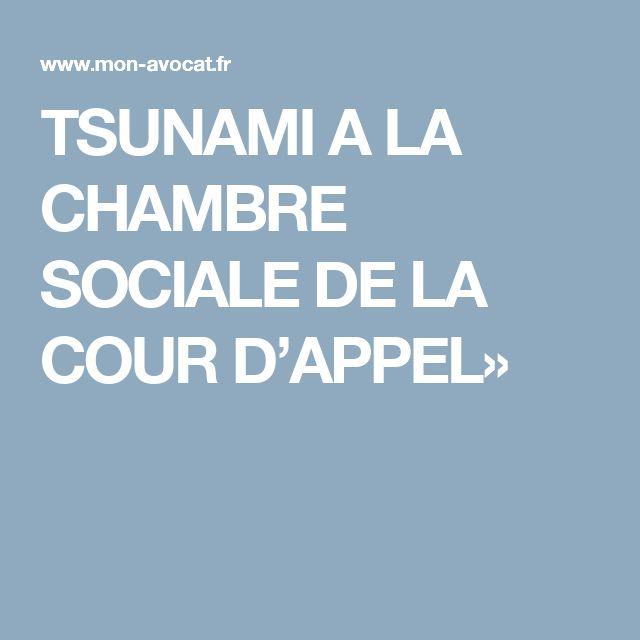 TSUNAMI A LA CHAMBRE SOCIALE DE LA COUR D'APPEL»