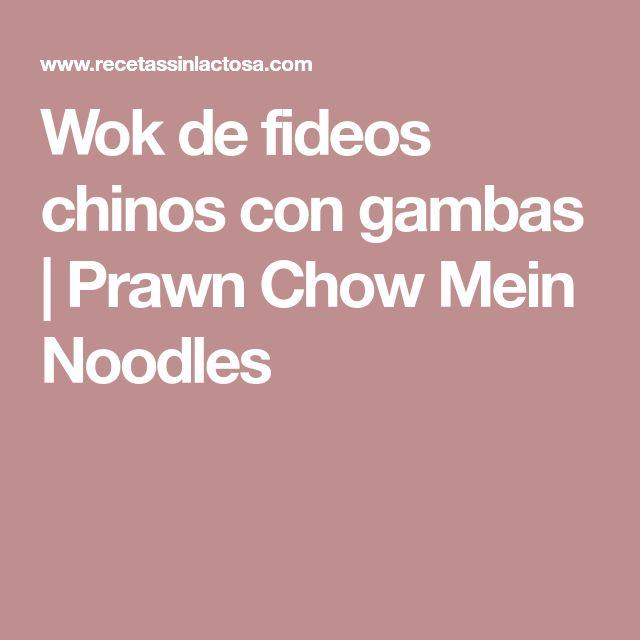 Wok de fideos chinos con gambas | Prawn Chow Mein Noodles