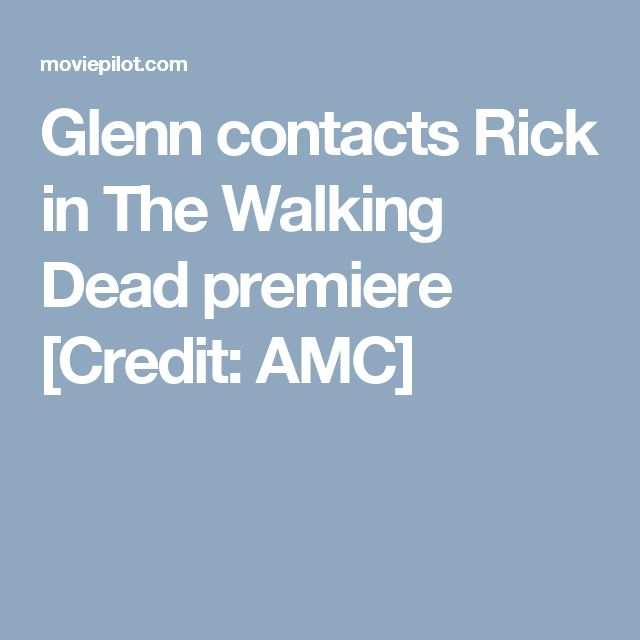 Glenn contacts Rick in The Walking Dead premiere [Credit: AMC]