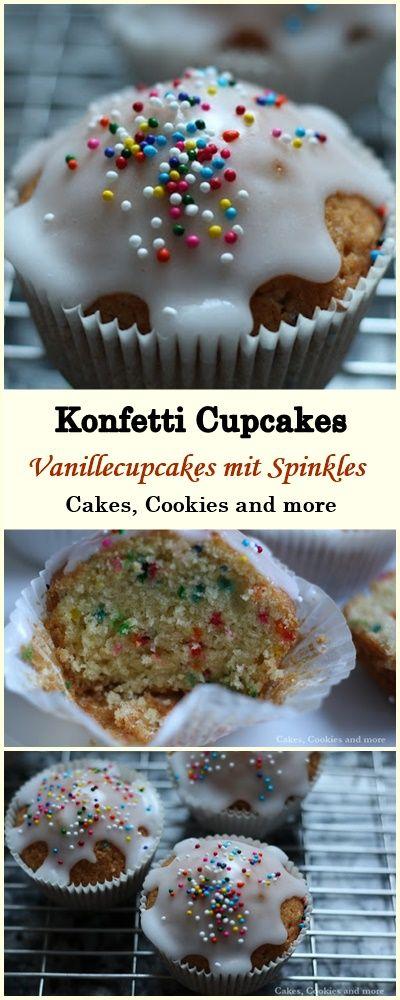 Fasnachtsgebäck - Rezept für Konfetti Cupcakes - Vanillecupcakes mit Sprinkles #sprinkles #konfetticupcakes #konfetti #cupcakes #muffins