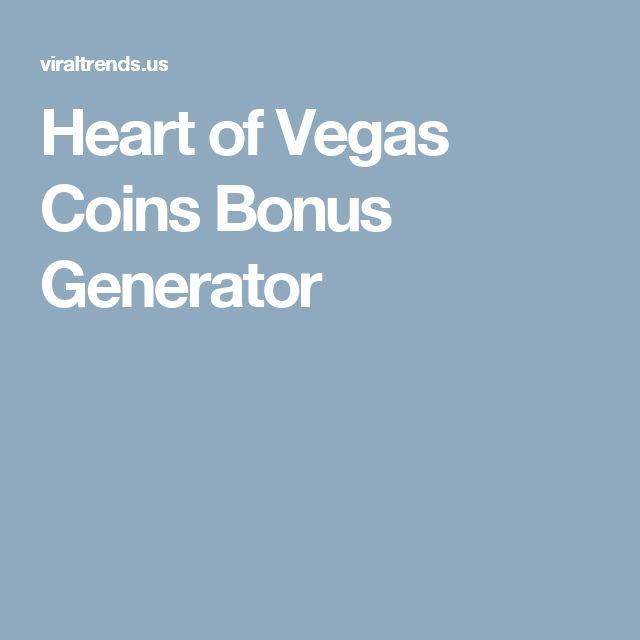 Heart of Vegas Coins Bonus Generator
