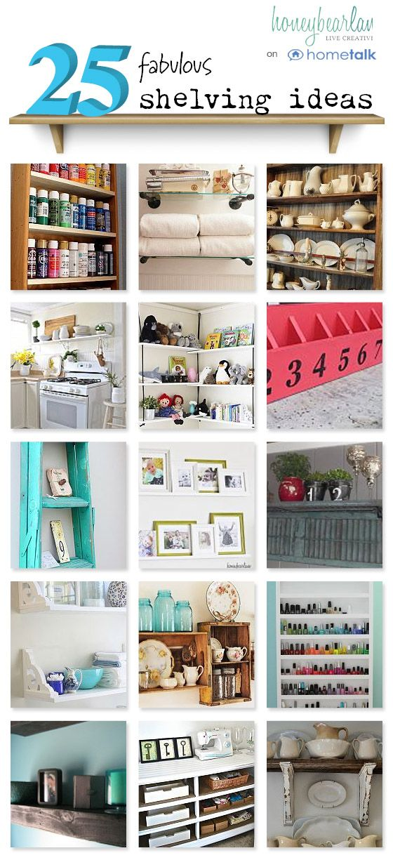 25 shelving ideas: Addition Storage, 25 Fabulous, 25 Shelves, Storage And, Honey Bear, Shelves Ideas, Storage Ideas, Fabulous Shelves, Create Addition