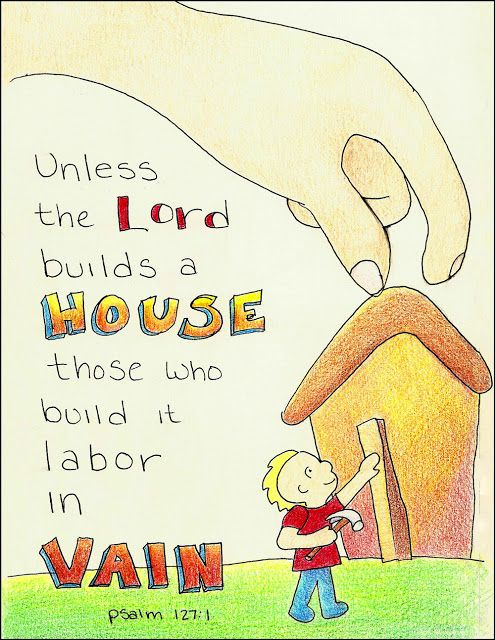 """Doodle Through The Bible: Psalm 127:1, A free coloring page is available at the website :)  """"Unless the Lord builds a house, those who build it labor in vain."""""""